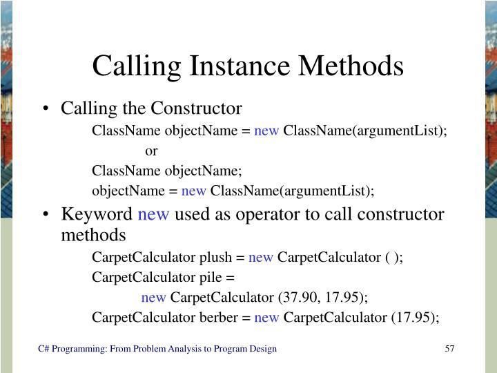 Calling Instance Methods
