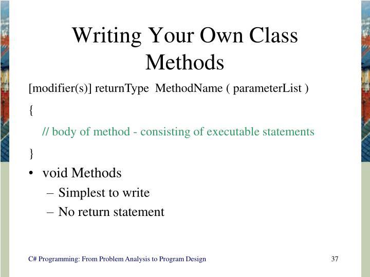 Writing Your Own Class Methods
