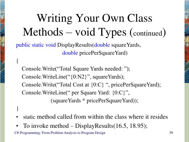 Writing Your Own Class Methods – void Types (