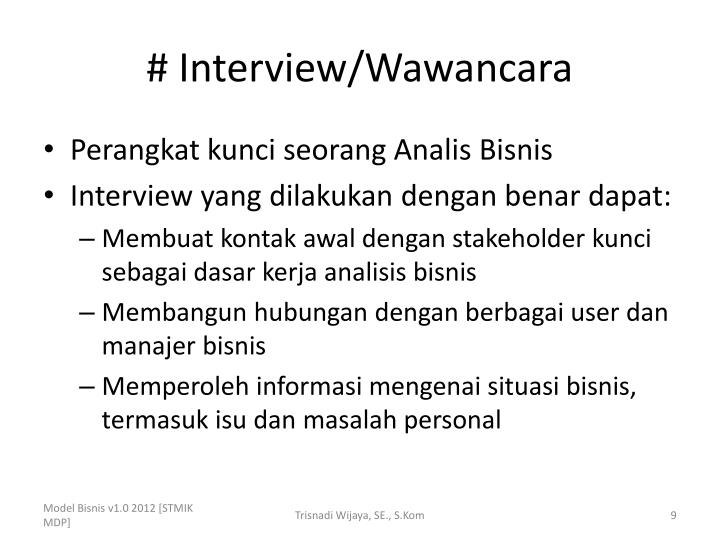 # Interview/Wawancara