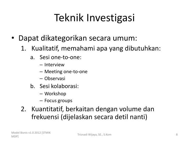 Teknik Investigasi
