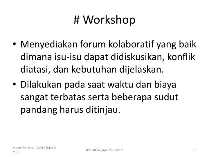 # Workshop