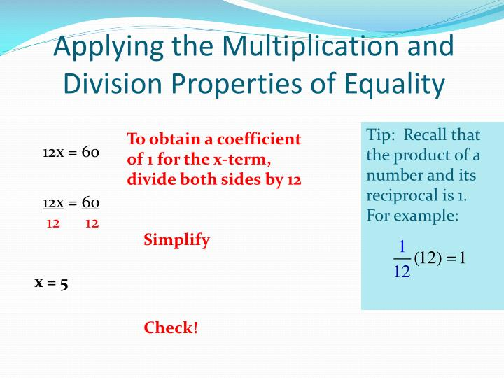 Applying the Multiplication and Division Properties of Equality