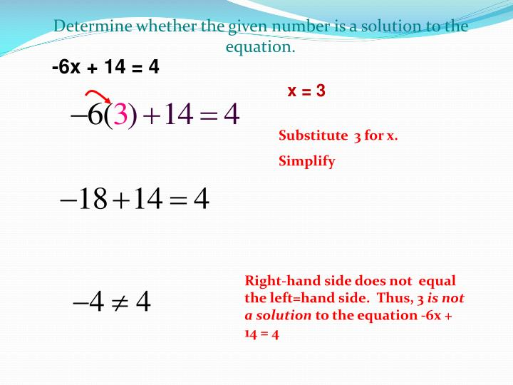 Determine whether the given number is a solution to the equation.