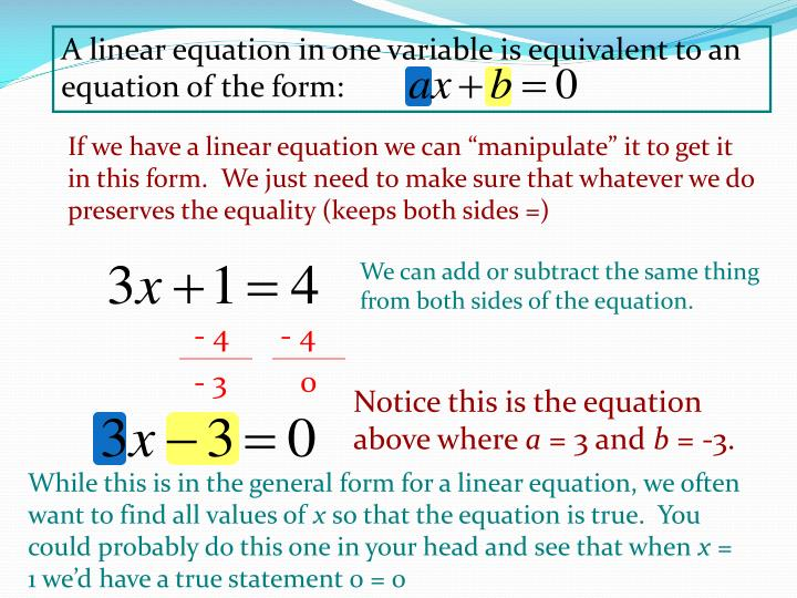 A linear equation in one variable is equivalent to an equation of the form: