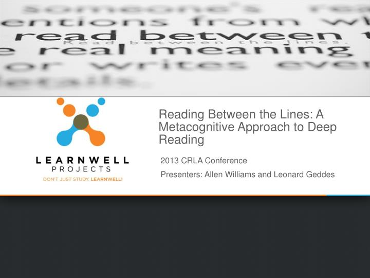 Reading between the lines a metacognitive approach to deep reading