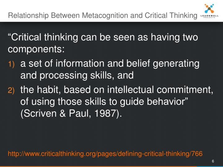 Relationship Between Metacognition and Critical Thinking