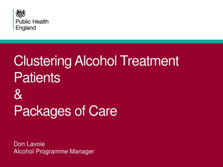 Clustering alcohol treatment patients packages of care