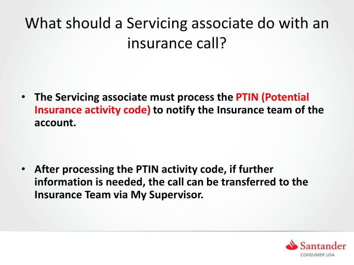 What should a Servicing associate do with an insurance call?