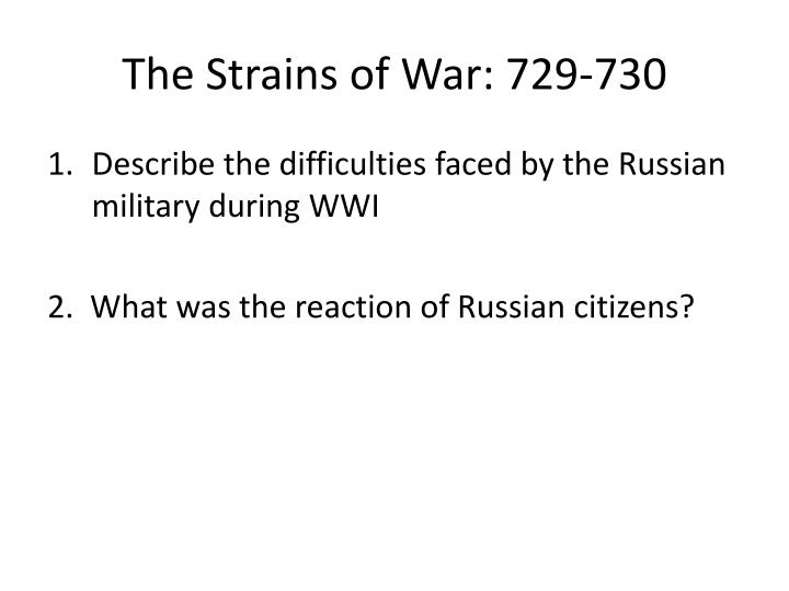 The strains of war 729 730