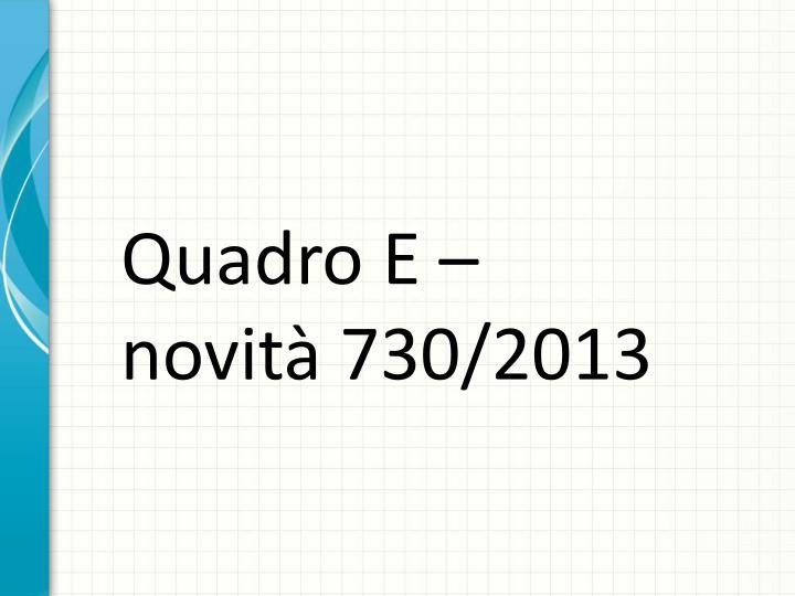 Quadro E – novità 730/2013