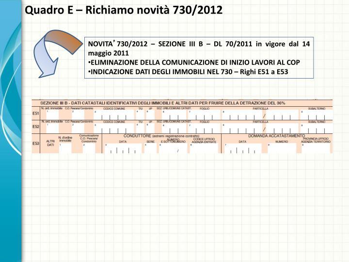 Quadro E – Richiamo novità 730/2012