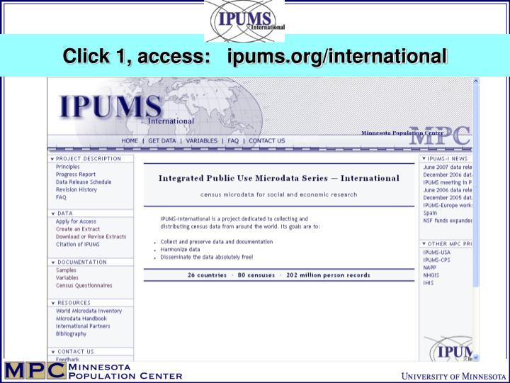 Click 1, access:   ipums.org/international