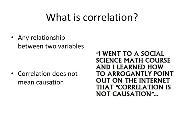 What is correlation?