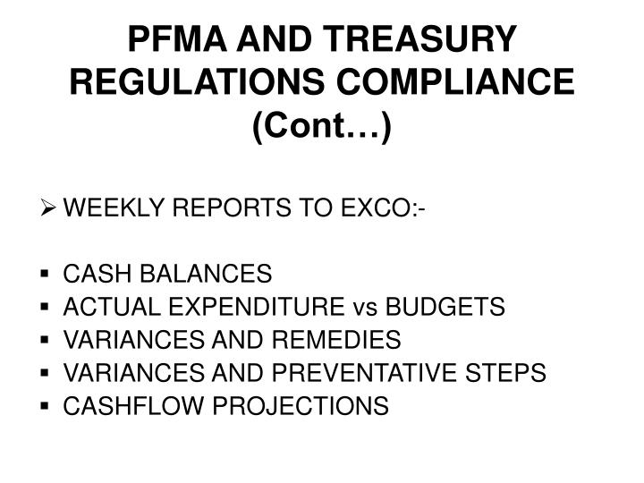 PFMA AND TREASURY REGULATIONS COMPLIANCE (Cont…)
