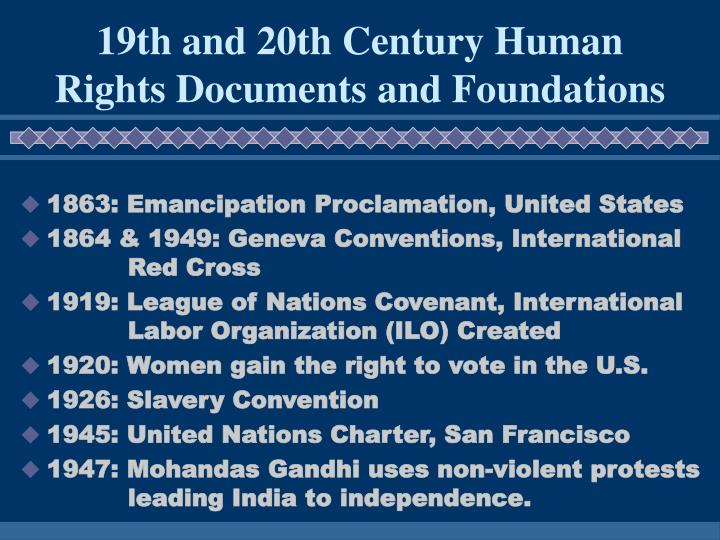 19th and 20th Century Human Rights Documents and Foundations