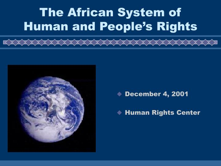 The african system of human and people s rights