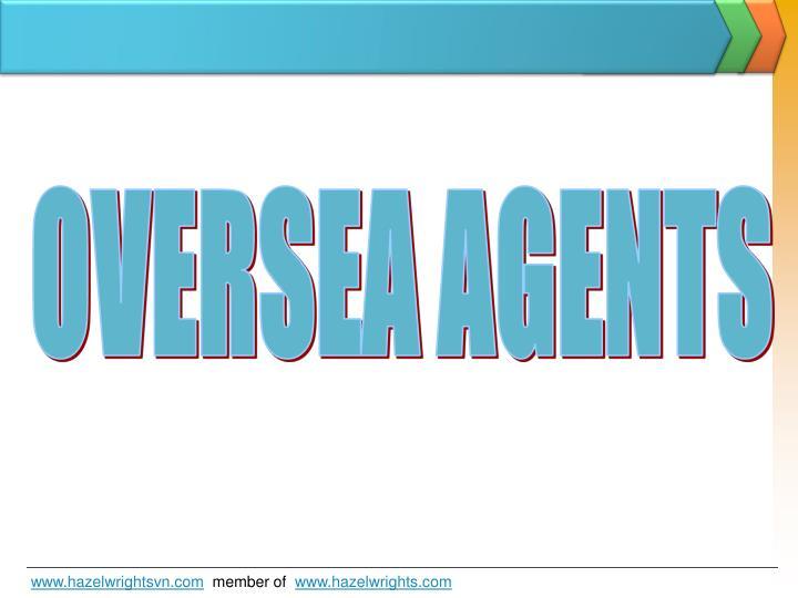 OVERSEA AGENTS