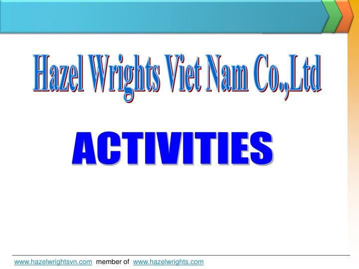 Hazel Wrights Viet Nam Co.,Ltd
