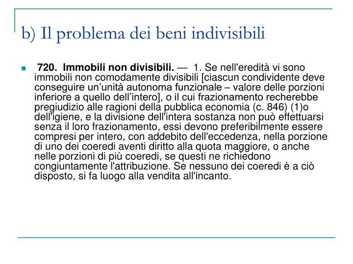 b) Il problema dei beni indivisibili