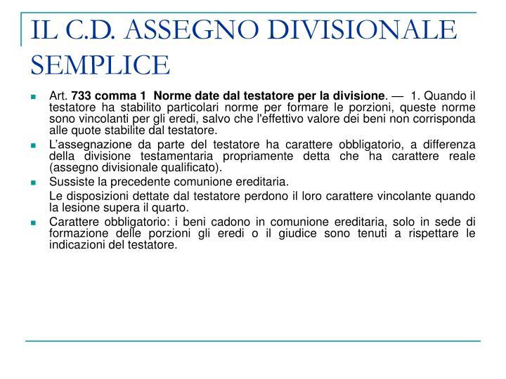 IL C.D. ASSEGNO DIVISIONALE SEMPLICE