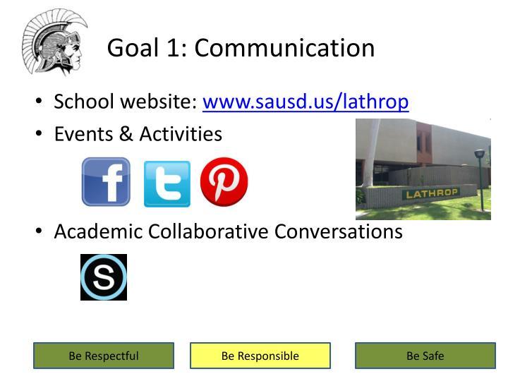 Goal 1: Communication