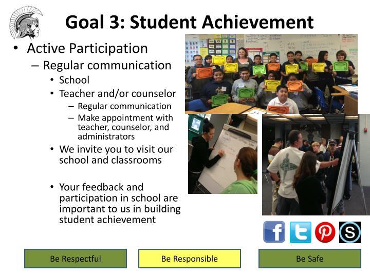 Goal 3: Student Achievement
