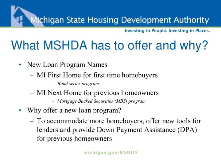 What mshda has to offer and why