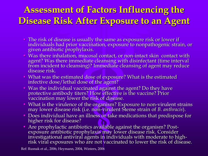 Assessment of Factors Influencing the Disease Risk After Exposure to an Agent