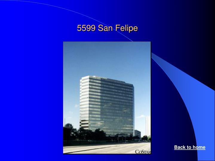 5599 San Felipe