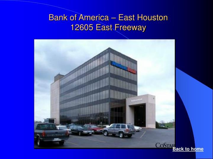 Bank of America – East Houston