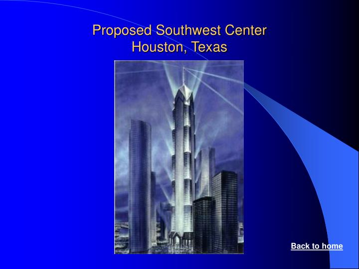 Proposed Southwest Center