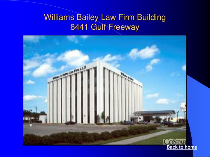 Williams Bailey Law Firm Building