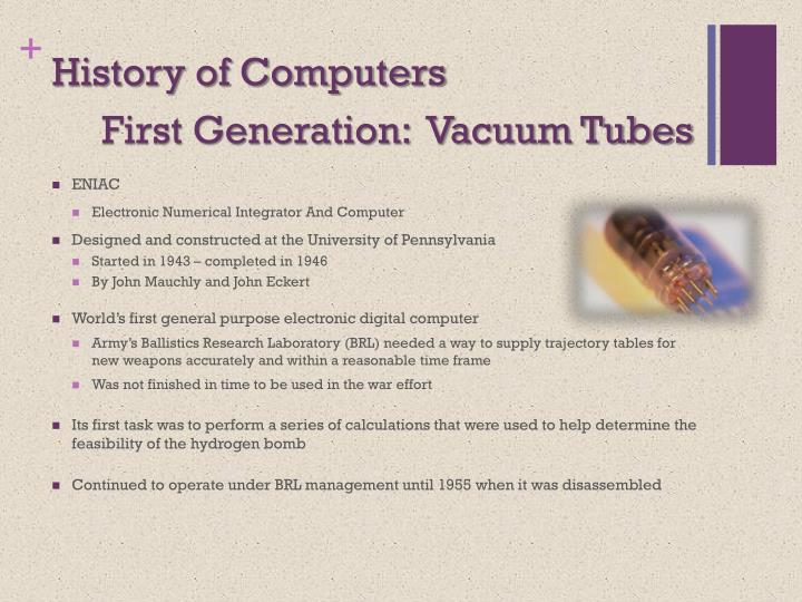 First Generation:  Vacuum Tubes