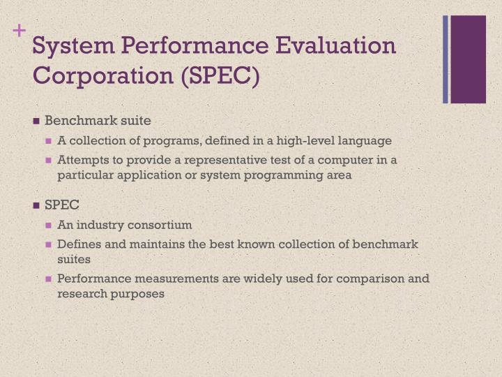 System Performance Evaluation Corporation (SPEC)