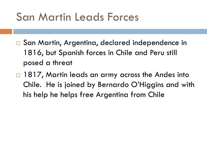 San Martin Leads Forces