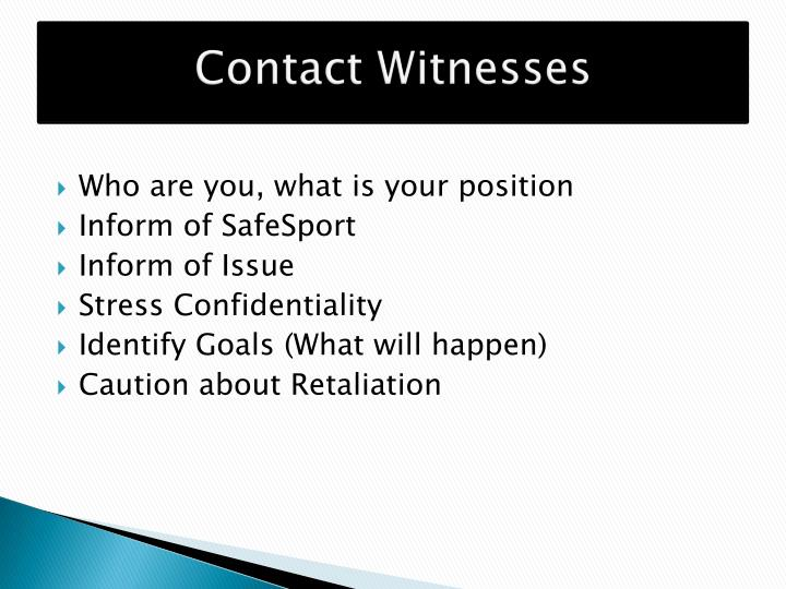 Contact Witnesses