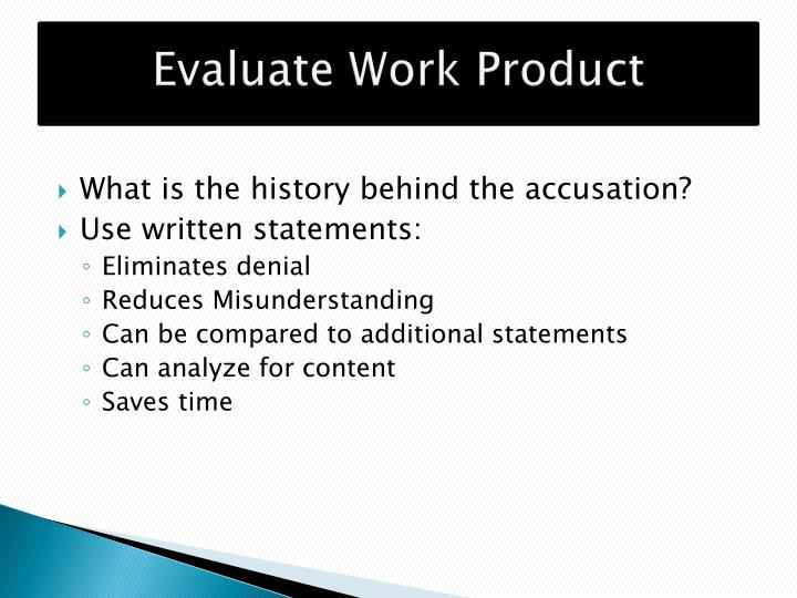Evaluate Work Product