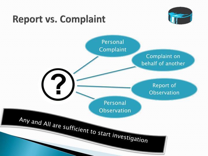 Report vs. Complaint
