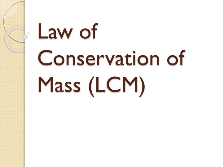 law of conservation of mass lcm