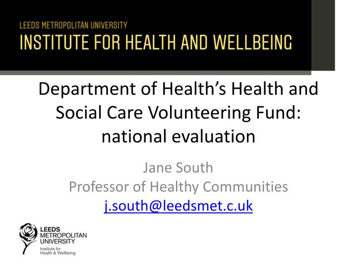 Department of health s health and social care volunteering fund national evaluation