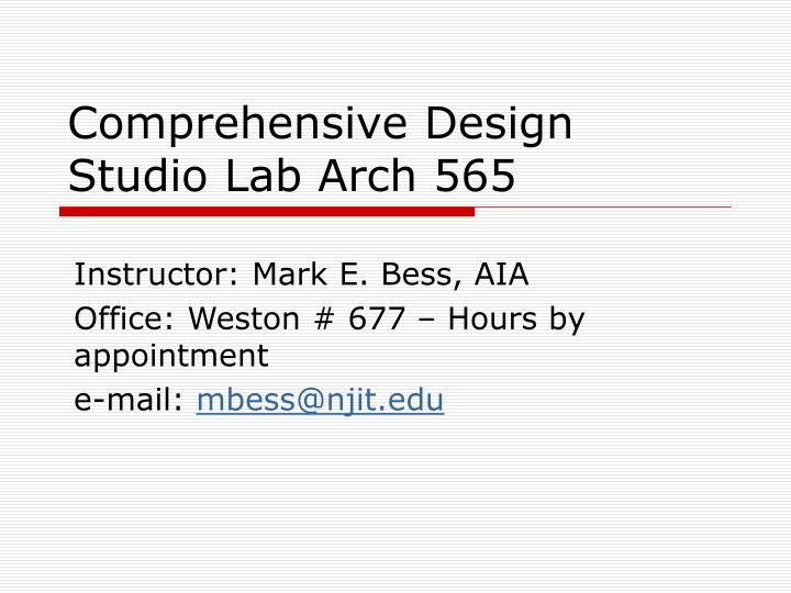 Comprehensive design studio lab arch 565