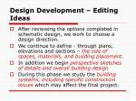 design development editing ideas