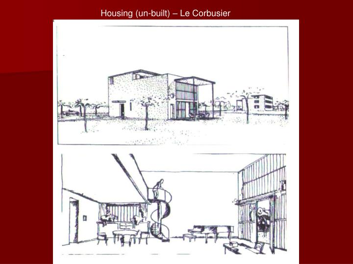 Housing (un-built) – Le Corbusier