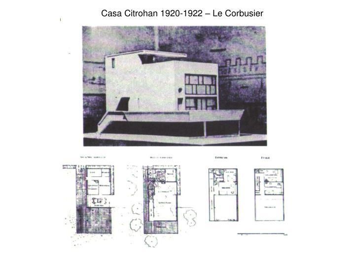 Casa Citrohan 1920-1922 – Le Corbusier