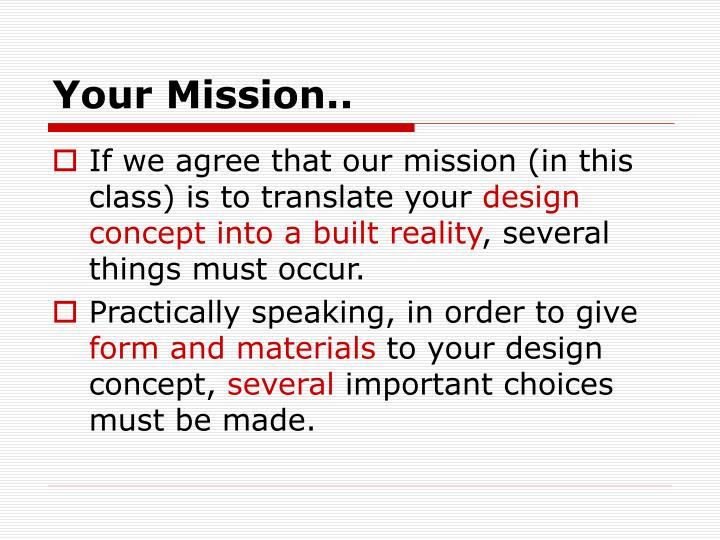 Your Mission..