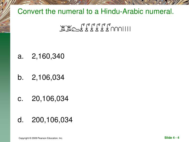 Convert the numeral to a Hindu-Arabic numeral.