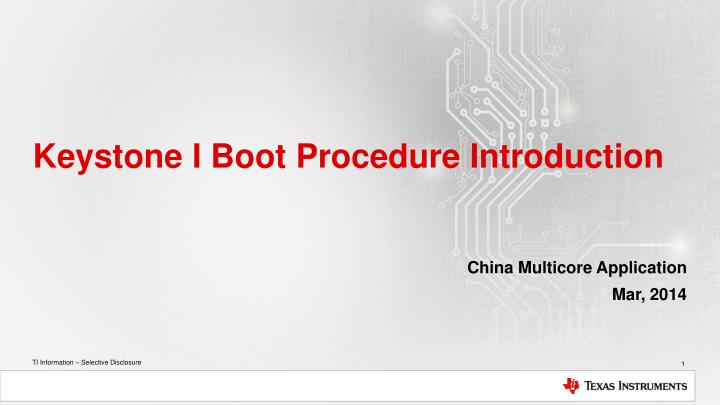 Keystone i boot procedure introduction
