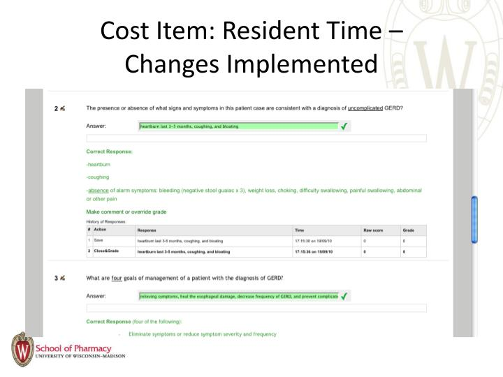 Cost Item: Resident Time –