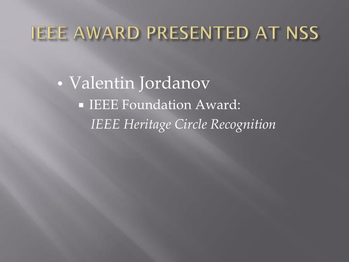 IEEE AWARD PRESENTED AT NSS
